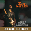 Eric Gales - A Night on the Sunset Strip (Live) [Deluxe Edition]  artwork