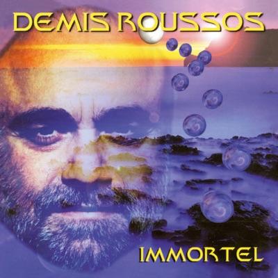 Immortel - Demis Roussos