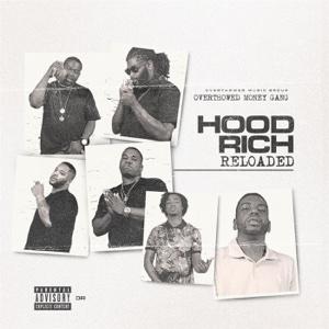 Hood Rich: Reloaded - Overthowed Money Gang - Overthowed Money Gang