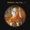 Mea Culpa (Part II) [Fading Shades Mix] - Enigma