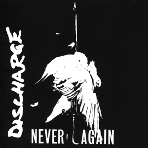 Discharge - Never Again