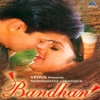Bandhan Original Motion Picture Soundtrack
