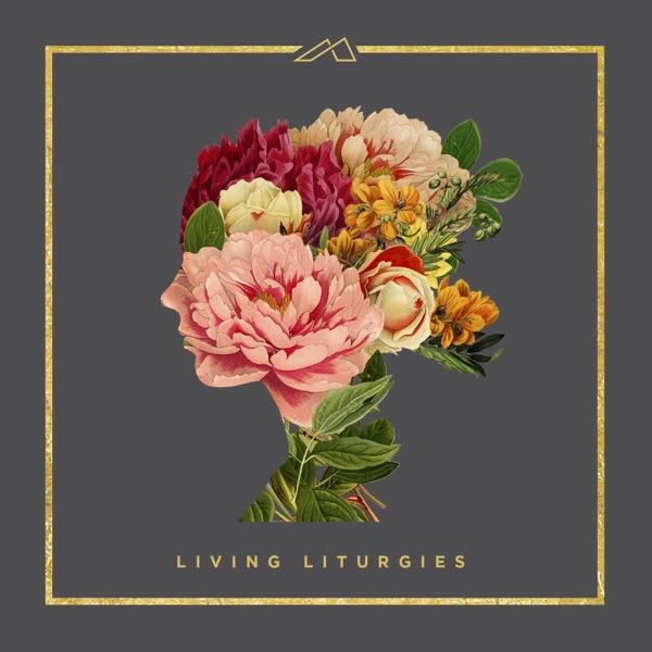Living Liturgies - EP