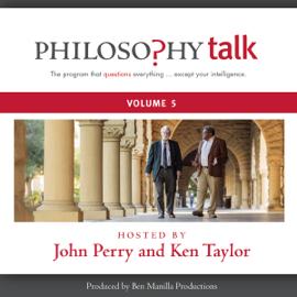 Philosophy Talk, Vol. 5 audiobook