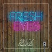 Andy Grammer - Fresh Eyes