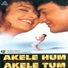 Akele Hum Akele Tum Original Motion Picture Soundtrack