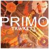 Vol. 1 - Primo Trinkets