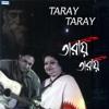 Taray Taray - EP - Srabani Sen & Rupankar Bagchi