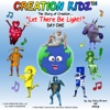 Let There Be Light!: The Story of Creation - Day One: Creation Kidz - The Story of Creation Book 1 (Unabridged)