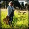 I Forgot - Single, Juliet O'Day & Craig Smith