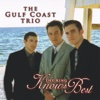 The King Knows Best - The Gulf Coast Trio
