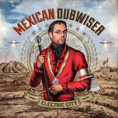 Electric City - Mexican Dubwiser album