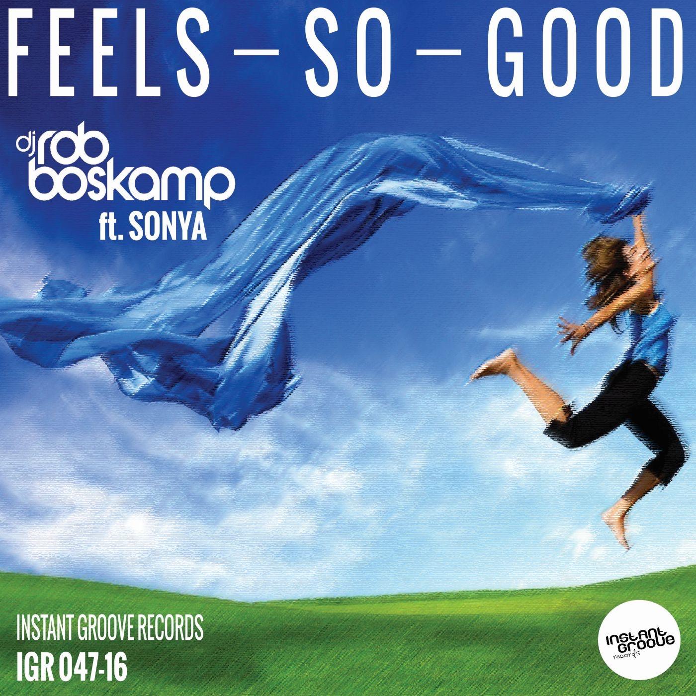 Feels So Good (feat. Sonya) - Single