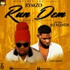 Run Dem (feat. Jez Blenda) - Single - Rymzo