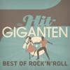 Verschiedene Interpreten - Die Hit Giganten - Best of Rock'n'Roll Grafik