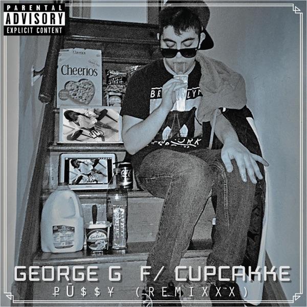 PÜ$$Y (RemiXXX) [feat. cupcakKe] - Single