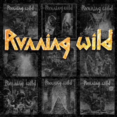 Riding the Storm: The Very Best of the Noise Years 1983-1995 - Running Wild