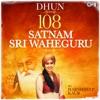 Dhun 108 Satnam Sri Waheguru EP