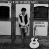 To the Other Side - EP - Michael Keintzel
