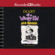 Download Diary of a Wimpy Kid: Old School (Unabridged) Audio Book