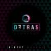 Detrás de un Adorador - EP - Albert Moreno
