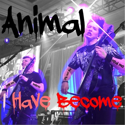 Animal I Have Become (Live) - Single - Emil & Dariel album