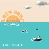 Fat Night - Sun Go Down