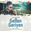 Gallan Goriyan Single