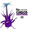 Carlos Santana feat Fetty Wap Single