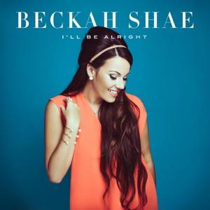 Beckah Shae - I'll Be Alright - Line Dance Music