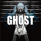 Ghost Rule-DECO*27
