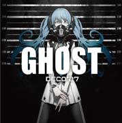 Ghost - DECO*27 - DECO*27