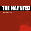 Versus - The Haunted