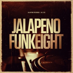 Album: Jalapeno Funk Vol 8 by Various Artists - Free Mp3