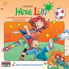 Hexe Lilli und das verzauberte Fußballspiel