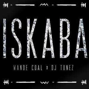 Wande Coal & DJ Tunez - Iskaba