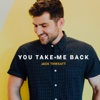 You Take Me Back - Single
