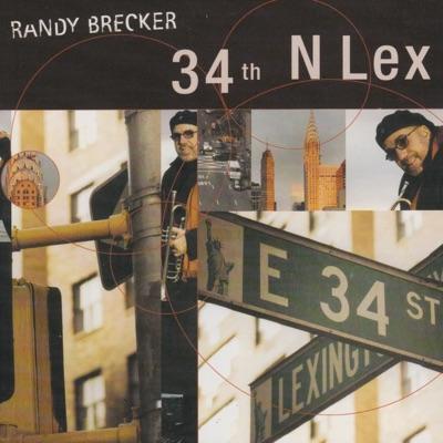 34th N Lex - Randy Brecker