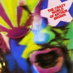 The Crazy World of Arthur Brown - Time / Confusion