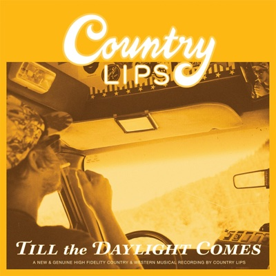 Till the Daylight Comes - Country Lips album