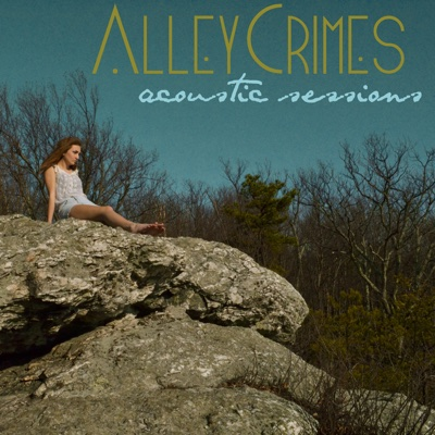 Acoustic Sessions (Acoustic) - Alley Crimes album