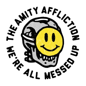 The Amity Affliction - All Messed Up