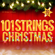 101 Strings Christmas - 30 Greatest Orchestral Holiday Favorites - 101 Strings Orchestra