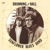 Brunning / Hall Sunflower Blues Band / I Wish You Would - Brunning/Hall Sunflower Blues Band