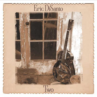 Two - Eric DiSanto album