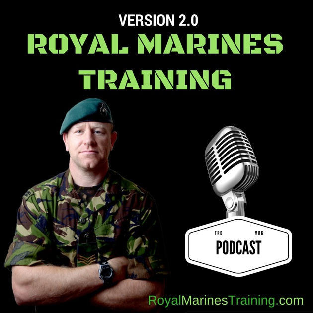 Royal marines training podcast v20 by royal marines training royal marines training podcast v20 by royal marines training podcast v20 on apple podcasts malvernweather Images