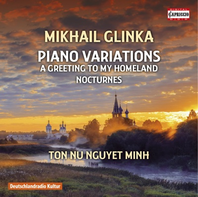 Glinka: Piano Variations - Ton Nu Nguyet Minh album