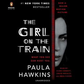 The Girl on the Train: A Novel (Unabridged) audiobook