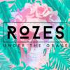 ROZES - Under the Grave bild