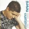 Ainda Te Espero - Cristiano Neves